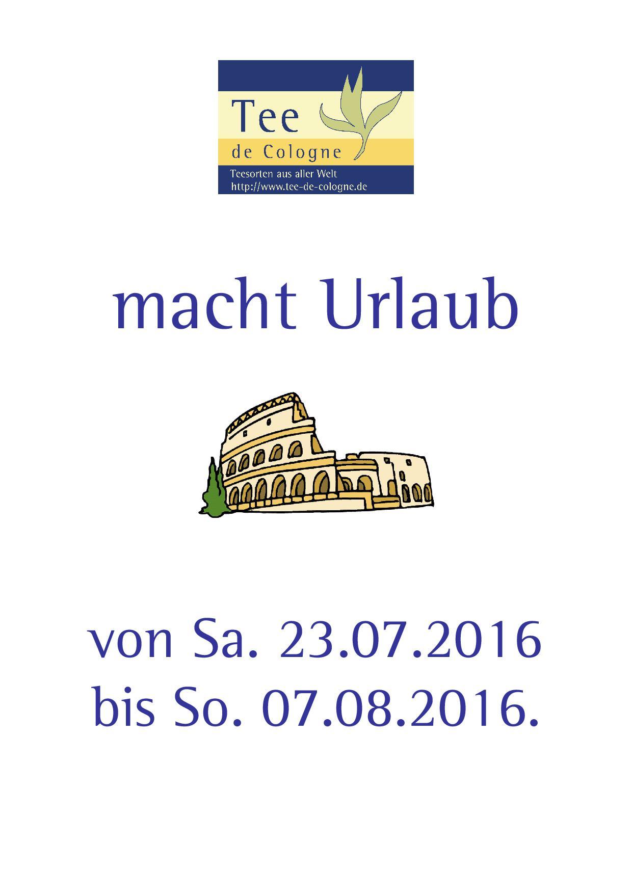 Tee de Cologne Urlaub 2016